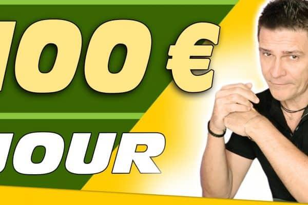 Comment gagner 100 euros par jour ?