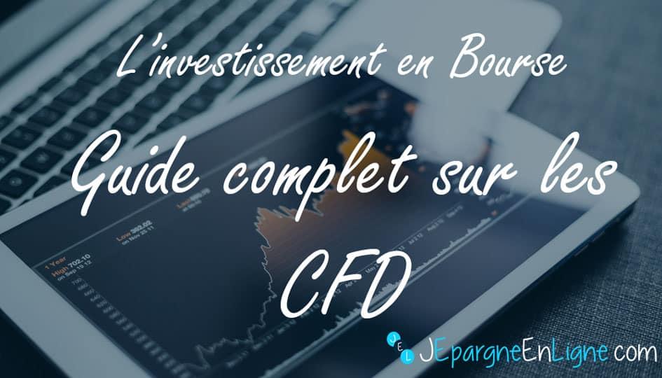 Comment fonctionne le CFD ?